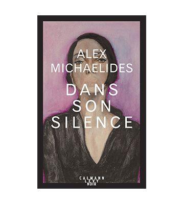 Dans Son Silence, de Alex Michaelides (2019)