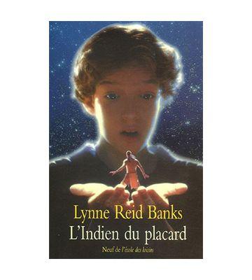 L'Indien du Placard, de Lynne Reid Banks
