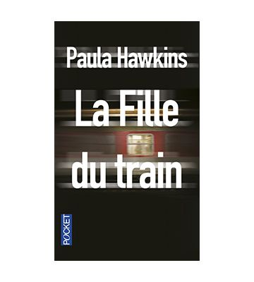 La fille du train, de Paula Hawkins (2015)