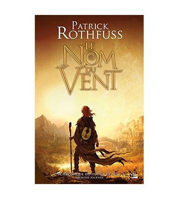Le Nom du Vent, de Patrick Rothfuss (2007)