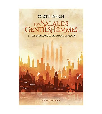 Les Mensonges de Locke Lamora, de Scott Lynch (2006)