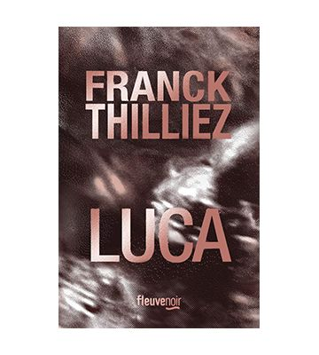 Luca, de Franck Thilliez (2019)