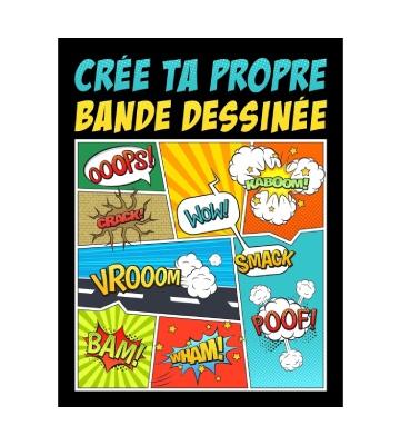 Crée Ta Propre Bande Dessinée, Papeterie Bleue (2019)