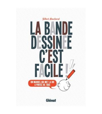 La Bande Dessinée, C'est Facile, de Gilbert Bouchard (2016)