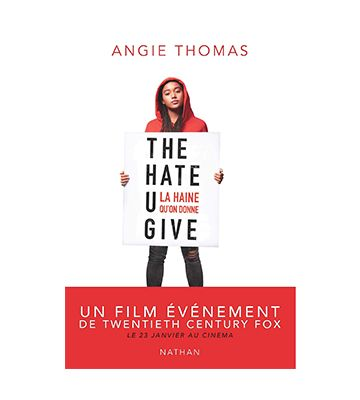 The Hate U Give, d'Angie Thomas (2017)