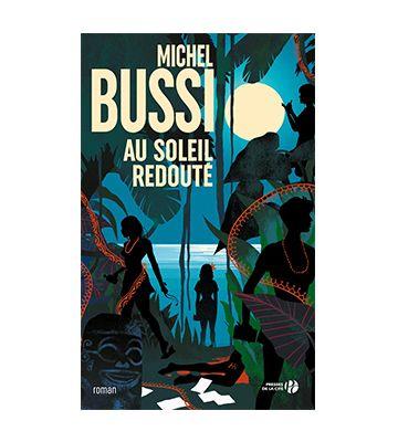 Au soleil redouté, de Michel Bussi (2020)