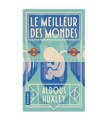 Le Meilleur des Mondes, d'Aldous Huxley (1932)
