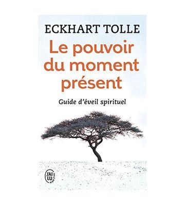 Le Pouvoir du moment présent, d'Eckhart Tolle (2001)