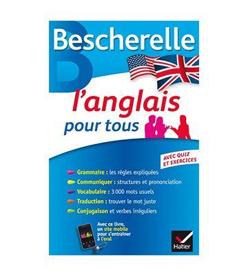 Bescherelle l'anglais pour tous, de Michèle Malavieille et Wilfrid Rotgé (2014)