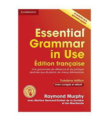 Essential Grammar in Use (édition française), de Raymond Murphy et al. (2016)