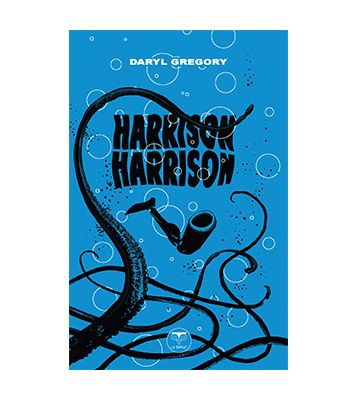 Harrison Harrison, de Daryl Gregory (2020)