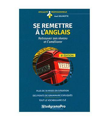 Se remettre à l'anglais (7ème édition), d'Axel Delmotte (2020)