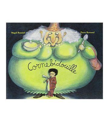 Cornebidouille, de Pierre Bertrand y Magali Bonniol (2003)