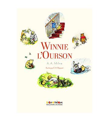 Winnie l'Ourson : Histoire d'un ours-comme-ça, d'Alan Alexander Milne et Ernest H. Shepard (1926)