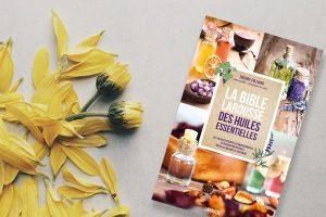 La bible Larousse des huiles essentielles, de Thierry Folliard (2016)
