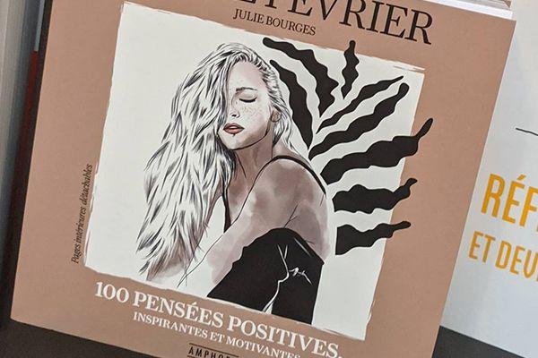 100 Pensées Positives, Motivantes et Inspirantes, de Julie Douze Février