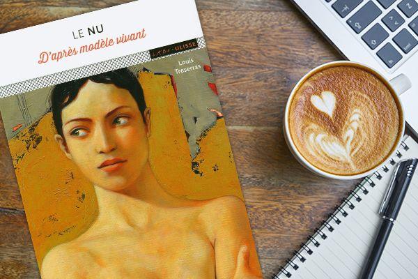 Le nu D'après modèle vivant, de Louis Treserras (2020)