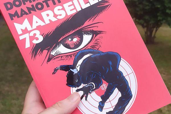 Marseille 73, de Dominique Manotti (2020)