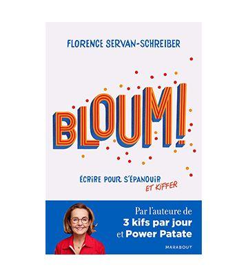 Bloum - Escribir para florecer y disfrutar, de Florence Servan-Schreiber (2020)
