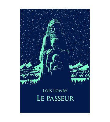Le Passeur, de Lois Lowry (1993)