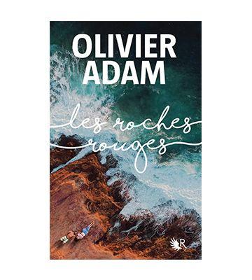 Les Roches rouges, d'Olivier Adam (2020)