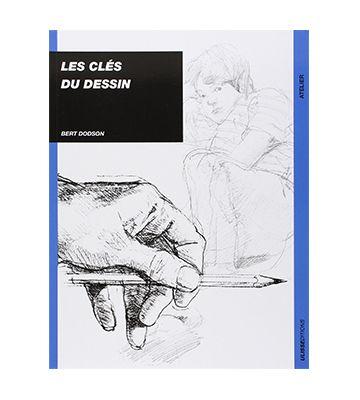 Les clés du dessin, de Bert Dodson (1985)