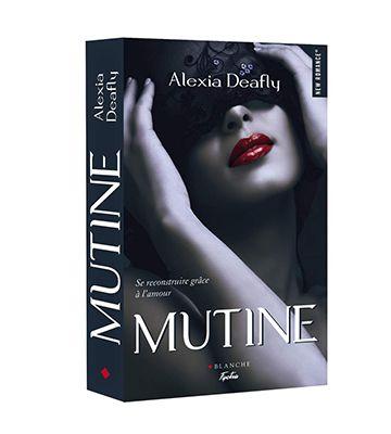 Mutine, d'Alexia Deafly (2018)