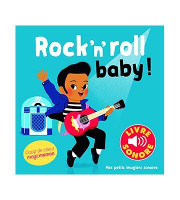 Rock'n'roll Baby !, d'Elsa Fouquier (2017)