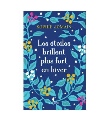 Les étoiles brillent plus fort en hiver, de Sophie Jomain (2020)