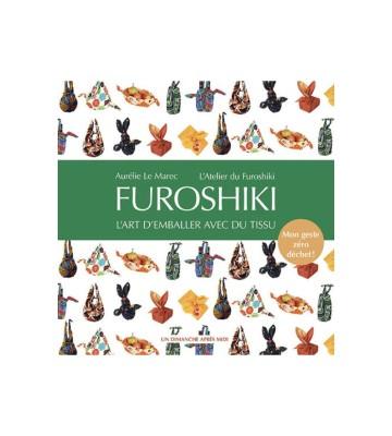 Furoshiki : L'art d'emballer avec du tissu, de Aurélie Le Marec