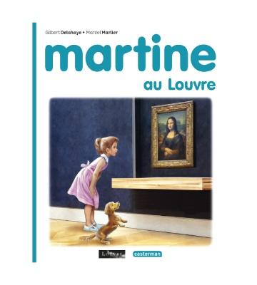 Martine au Louvre, de Gilbert Delahaye et Marcel Marlier (2021)