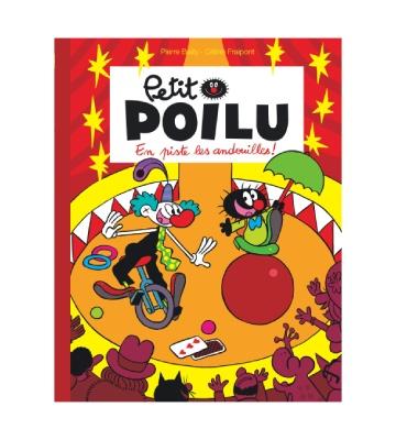 Petit Poilu Tome 14 : En piste les andouilles !, de Céline Fraipont (2018)