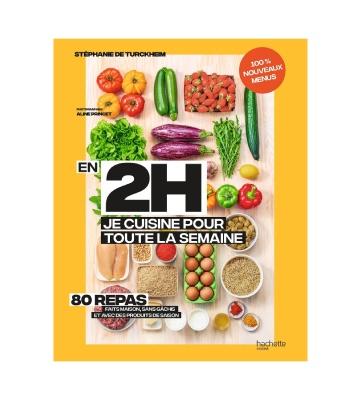 En 2h je cuisine pour toute la semaine tome 2