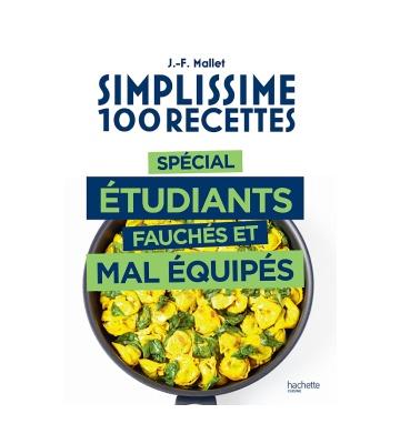 Simplissime 100 recettes spécial étudiants fauchés et mal équipés