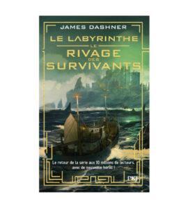 Le labyrinthe - Le rivage des survivants