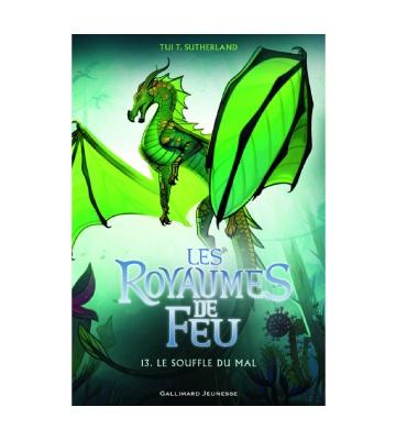 Les Royaumes de Feu, tome 13 - Le Souffle du mal, de Tui T. Sutherland (2021)