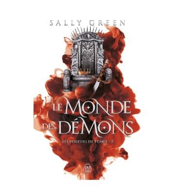 Les Voleurs de Fumée - Le monde des démons Tome 2, de Sally Green (2021)