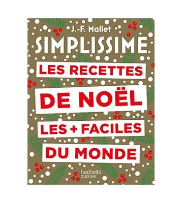 Simplissime : Les recettes de Noël les plus faciles du monde