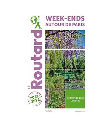 Le Guide Week-ends autour de Paris du Routard